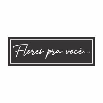 Etiqueta Adesiva Flores Pra Você 3,0cmx9,0cm 50pc Preto/Branco
